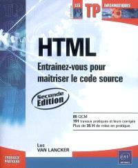 HTML : entraînez-vous pour maîtriser le code source