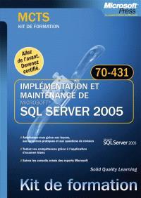 Implémentation et maintenance de SQL Server 2005 : examen 70-431