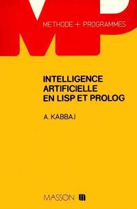 Intelligence artificielle en Lisp et Prolog