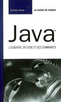 Java : l'essentiel du code et des commandes