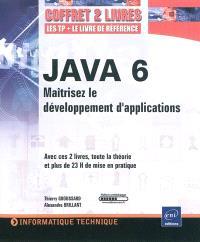 Java 6 : maîtriser le développement d'applications