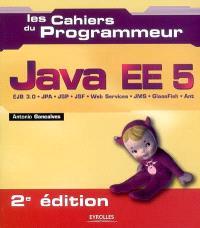 Java EE 5 : EJB 3.0, JPA, JSP, JSF, Web services, JMS, GlassFish, Ant