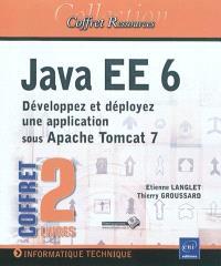 Java EE 6 : développez et déployez une application sous Apache Tomcat 7 : coffret 2 livres