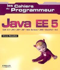 Java EE5 : EJB 3.0, JPA, JSP, JSF, Web Services, JMS, GlassFish, Ant