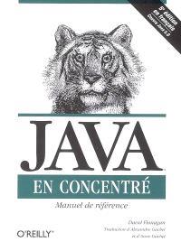 Java en concentré : manuel de référence pour Java