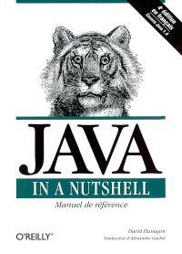 Java in a Nutshell : manuel de référence pour Java 2
