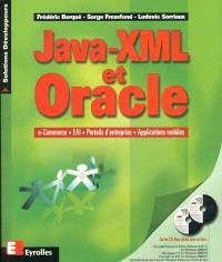 Java-XML et Oracle : e-commerce, EAI, portails d'entreprise, applications mobiles