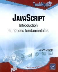 JavaScript : introduction et notions fondamentales