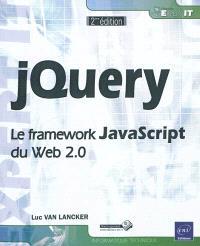 jQuery : le framework JavaScript du Web 2.0
