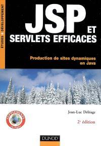 JSP et servlets efficaces : production de sites dynamiques en Java