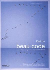 L'art du beau code : les meilleurs programmeurs pensent tout haut