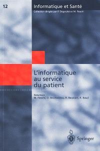 L'informatique au service du patient : comptes rendus des huitièmes Journées francophones d'informatique médicale, Marseille, 30 et 31 mai 2000