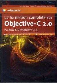 La formation complète sur Objective-C 2.0 : des bases du C à l'Objectif-C 2.0