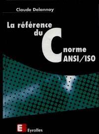La référence du C norme ANSI-ISO