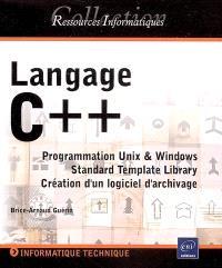 Langage C++ : programmation Unix et Windows, Standard Template Library : création d'un logiciel d'archivage