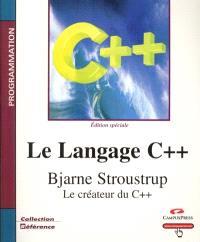 Le langage C++ : édition spéciale