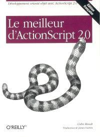 Le meilleur d'ActionScript 2.0 : développement orienté objet avec ActionScript 2.0