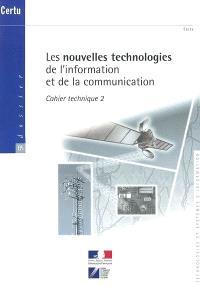 Les nouvelles technologies de l'information et de la communication : cahier technique. Volume 2