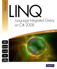 LINQ : language integrated query en C Sharp 2008