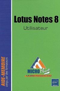 Lotus Notes 8 : utilisateur : aide-mémoire