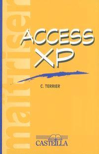 Maîtriser Access XP (2002)