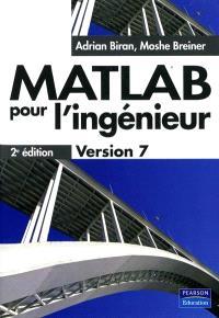Matlab pour les ingénieurs : version 7