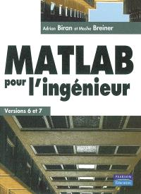 Matlab pour les ingénieurs : versions 6 et 7