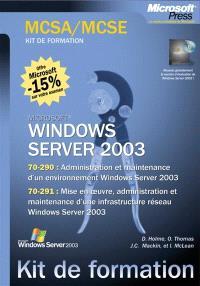 MCSA Windows Server 2003 : examen MCSA 70-290 et 70-291