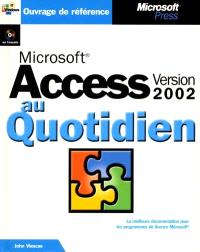 Microsoft Access version 2002 au quotidien