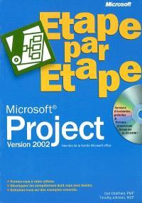 Microsoft Project 2002 : étape par étape