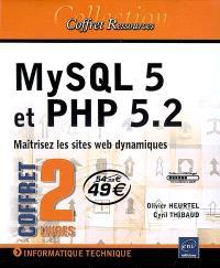 MySQL 5 et PHP 5.2 : maîtrisez les sites web dynamiques