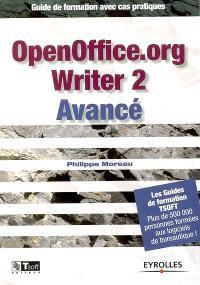 OpenOffice.org Writer 2 avancé : guide de formation avec cas pratiques
