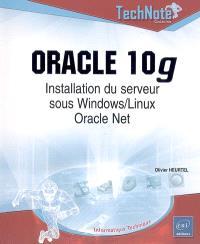 Oracle 10g : installation du serveur sous Windows-Linux : Oracle Net
