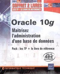 Oracle 10g : maîtrisez l'administration d'une base de données