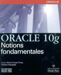 Oracle 10g : notions fondamentales