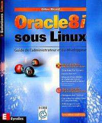 Oracle 8i sous Linux : guide de l'administrateur et du développeur