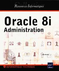 Oracle 8i, administration