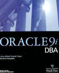Oracle 9i : DBA