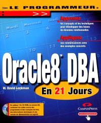 Oracle8 DBA : en 21 jours