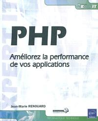 PHP : améliorez la performance de vos applications