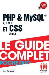 PHP & MySQL et CSS : couvre les versions PHP 4, 5 et 6, CSS 2 et 3
