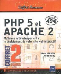 PHP 5 et APACHE 2 : maîtrisez le développement et le déploiement de votre site Web interactif