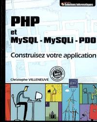 PHP et MySQL-MySQLi-PDO : construisez votre application
