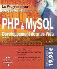 PHP et MySQL : développement Web : toutes les techniques de développement de sites Web dynamiques, une étude de cas complète pour passer immédiatement à l'action