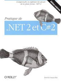 Pratique de .Net 2 et C Sharp 2