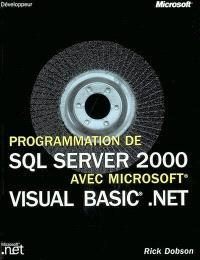 Programmer SQL Server 2000 avec Visual Basic .Net