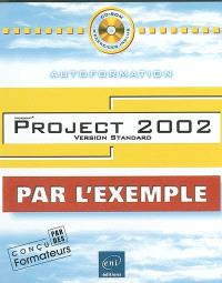 Project 2002 : version standard