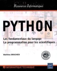 Python : les fondamentaux du langage, la programmation pour les scientifiques