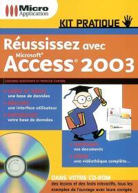 Réussissez avec Microsoft Access 2003