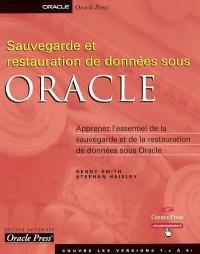 Sauvegarde et restauration de données sous Oracle : apprenez l'essentiel de la sauvegarde et de la restauration de données sous Oracle